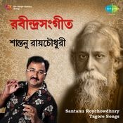 Santanu Roy Chowdhury Tagore Songs
