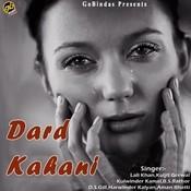 Dard Kahani Songs