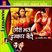 Chori Mat Inkaar Kare Songs