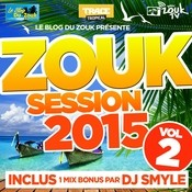 Zouk Session, Vol. 2 (2015) Songs