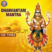 Dhanvantari Mantra - 108 Times Songs