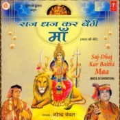 Saj Dhaj Kar Baithi Maa Songs