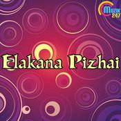 Elakana Pizhai Songs