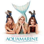 Aquamarine-Music From The Motion Picture Songs