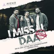 I Miss U Daa ( Porotta Song ) Song