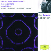 Henze: Cantata of the ultimate fable; Muses of Sicily; Moralities Songs