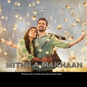 Mithila Makhaan Songs