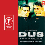 Dus-A Tribute To Mukul Anand Songs