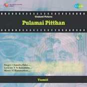 Pulamai Pitthan Songs