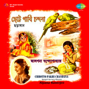 Chhotto Pakhi Chandana - Alpana Banerjee Songs