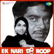 Ek Naari Do Roop Songs