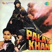 Palay Khan Songs