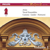 Mozart: Arias, Vocal Ensembles & Canons - Vol.1 (Complete Mozart Edition) Songs