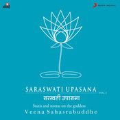 Saraswati Upasana Vol. 1 Songs