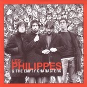 Les Philippes & The Empty Characters Songs