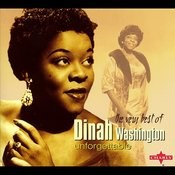 Unforgettable: The Very Best Of Dinah Washington Songs