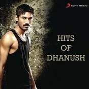 Hits Of Dhanush Songs