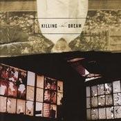 Killing The Dream Songs