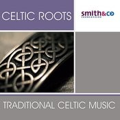 Celtic Roots: Traditional Celtic Music Songs