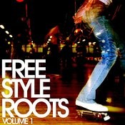Essential Media Group Presents: Freestyle Roots, Vol.1 Songs