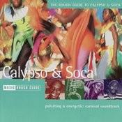 The Rough Guide To Calypso & Soca Songs