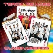 Tercia De Aces: Cumbiamberos Songs