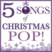 Five Songs Of Christmas - Pop Songs