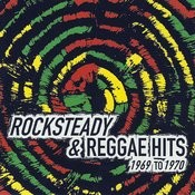 Rocksteady & Reggae Hits 1969 To 1970 Songs