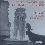 Musiche Venziane Per Trombe E Tromboni Songs