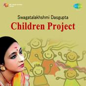 Children Project By Swagatalakhshmi Dasgupta  Songs