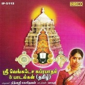 Sri Venkatesa Suprabatham And Paadalkal Songs
