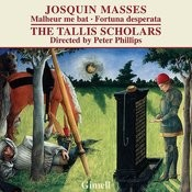 Josquin: Missa Malheur Me Bat/Missa Fortuna Desperata Songs