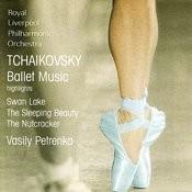 Tchaikovsky: Swan Lake, The Sleeping Beauty, The Nutcracker (Excerpts) Songs