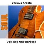 Doo Wop Underground Songs