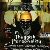 My Thuggish Personality Songs