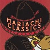 Mariachi Classics Songs
