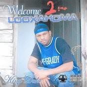 Welcome 2 Looxahoma Songs