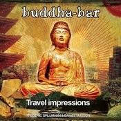 Buddha-Bar: Travel Impressions Songs