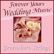 Forever Yours, Wedding Music Songs
