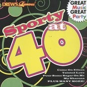 Sporty At 40 Songs