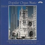 Popular Organ Music Volume 5 / The Organ Of St. Thomas Church, Fifth Avenue, New York Songs