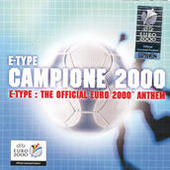Campione 2000 - The Official Euro 2000 Anthem Songs