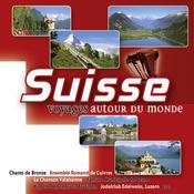 Suisse - Voyages autour du monde Songs