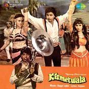 Kismetwala Songs