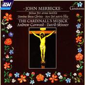 Merbecke: Missa Per arma iustitie etc. Songs