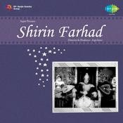 Shirin Farhad Songs