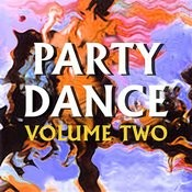 Party Dance Volume Two Songs