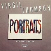 Virgil Thomson: Portraits Songs