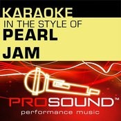 Karaoke - In The Style Of Pearl Jam - Single (Professional Performance Tracks) Songs