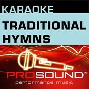 Karaoke - Traditional Hymns (Professional Performance Tracks) Songs